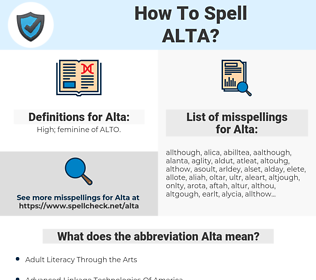 Alta, spellcheck Alta, how to spell Alta, how do you spell Alta, correct spelling for Alta