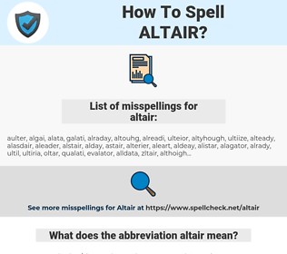 altair, spellcheck altair, how to spell altair, how do you spell altair, correct spelling for altair