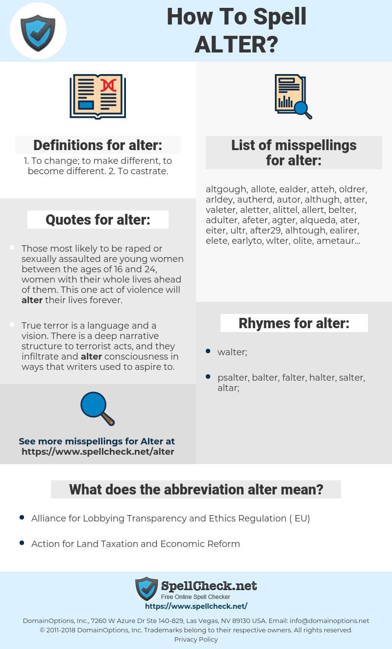 alter, spellcheck alter, how to spell alter, how do you spell alter, correct spelling for alter