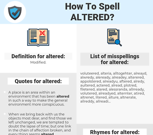 altered, spellcheck altered, how to spell altered, how do you spell altered, correct spelling for altered