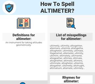 altimeter, spellcheck altimeter, how to spell altimeter, how do you spell altimeter, correct spelling for altimeter