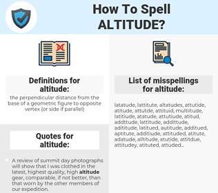 altitude, spellcheck altitude, how to spell altitude, how do you spell altitude, correct spelling for altitude