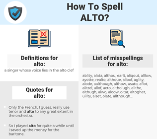 alto, spellcheck alto, how to spell alto, how do you spell alto, correct spelling for alto