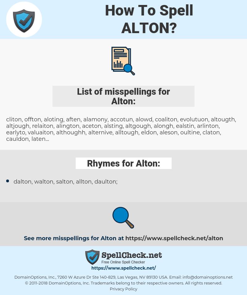 Alton, spellcheck Alton, how to spell Alton, how do you spell Alton, correct spelling for Alton