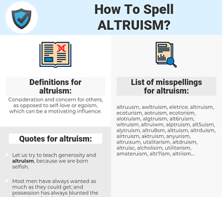 altruism, spellcheck altruism, how to spell altruism, how do you spell altruism, correct spelling for altruism