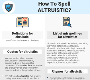 altruistic, spellcheck altruistic, how to spell altruistic, how do you spell altruistic, correct spelling for altruistic