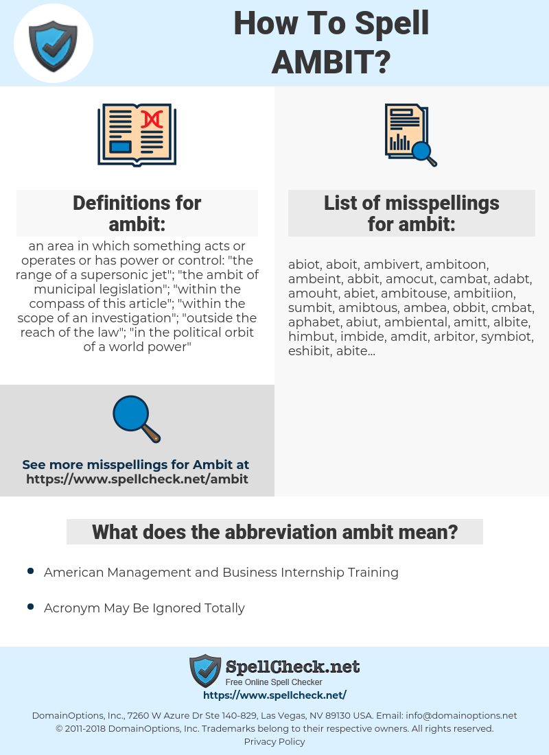 ambit, spellcheck ambit, how to spell ambit, how do you spell ambit, correct spelling for ambit