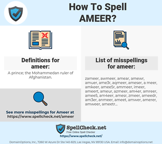 ameer, spellcheck ameer, how to spell ameer, how do you spell ameer, correct spelling for ameer
