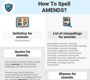 amends, spellcheck amends, how to spell amends, how do you spell amends, correct spelling for amends
