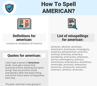 american, spellcheck american, how to spell american, how do you spell american, correct spelling for american