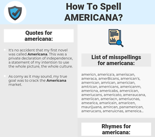 americana, spellcheck americana, how to spell americana, how do you spell americana, correct spelling for americana