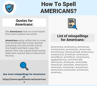 Americans, spellcheck Americans, how to spell Americans, how do you spell Americans, correct spelling for Americans