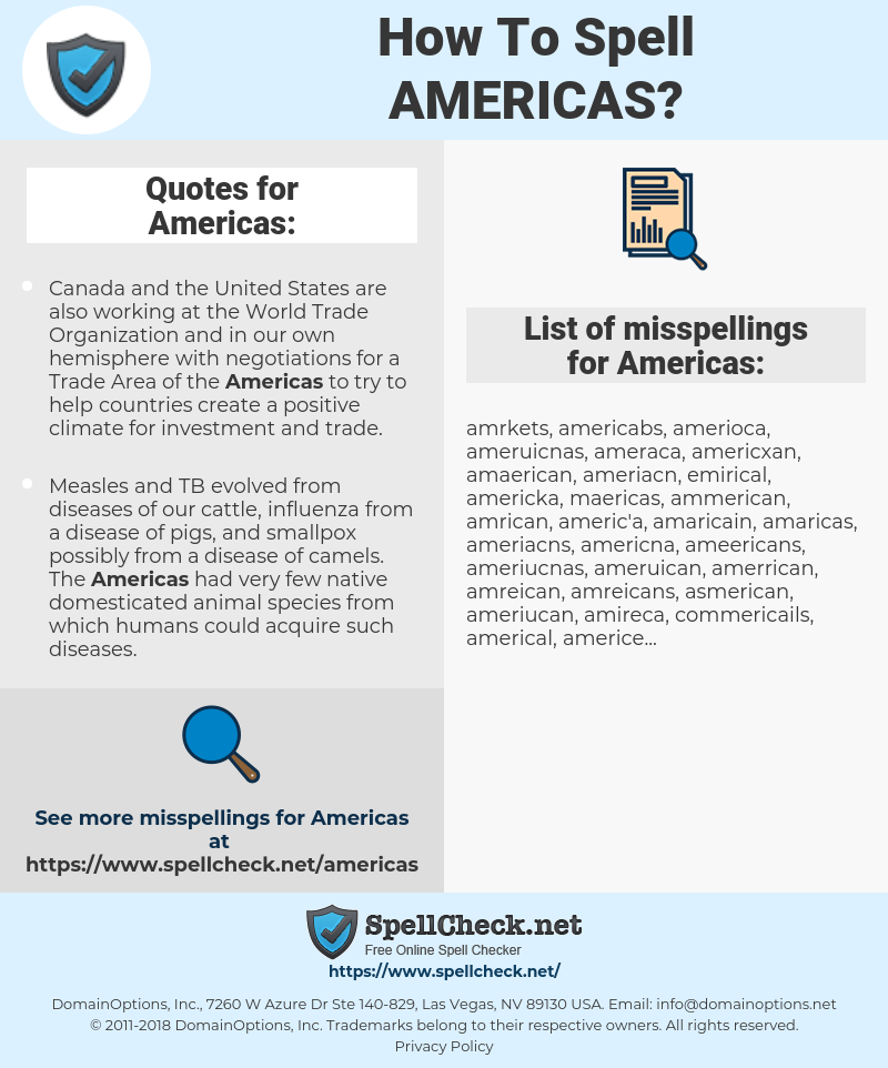 Americas, spellcheck Americas, how to spell Americas, how do you spell Americas, correct spelling for Americas