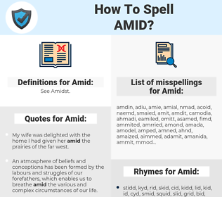 Amid, spellcheck Amid, how to spell Amid, how do you spell Amid, correct spelling for Amid