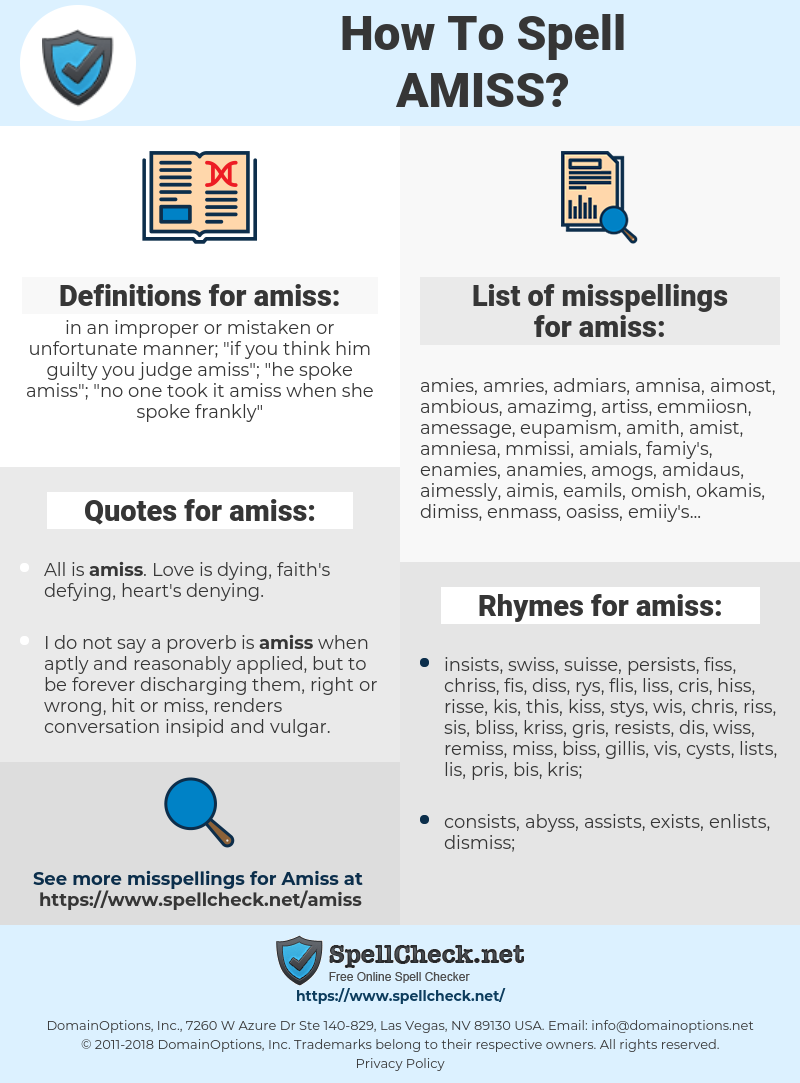amiss, spellcheck amiss, how to spell amiss, how do you spell amiss, correct spelling for amiss