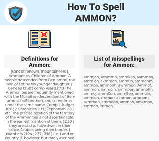 Ammon, spellcheck Ammon, how to spell Ammon, how do you spell Ammon, correct spelling for Ammon