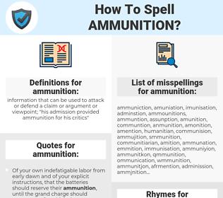 ammunition, spellcheck ammunition, how to spell ammunition, how do you spell ammunition, correct spelling for ammunition