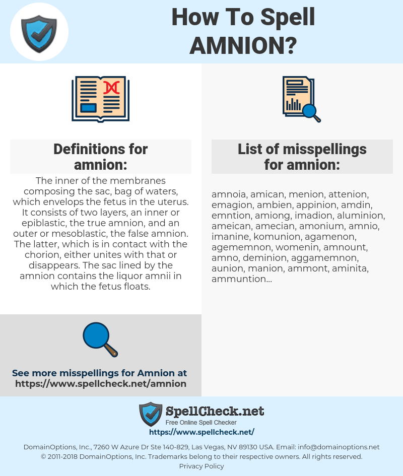 amnion, spellcheck amnion, how to spell amnion, how do you spell amnion, correct spelling for amnion