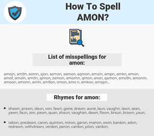 amon, spellcheck amon, how to spell amon, how do you spell amon, correct spelling for amon