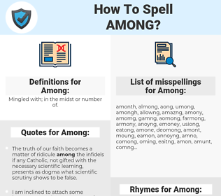 Among, spellcheck Among, how to spell Among, how do you spell Among, correct spelling for Among