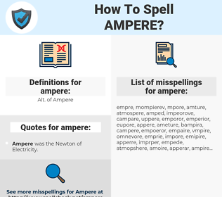 ampere, spellcheck ampere, how to spell ampere, how do you spell ampere, correct spelling for ampere