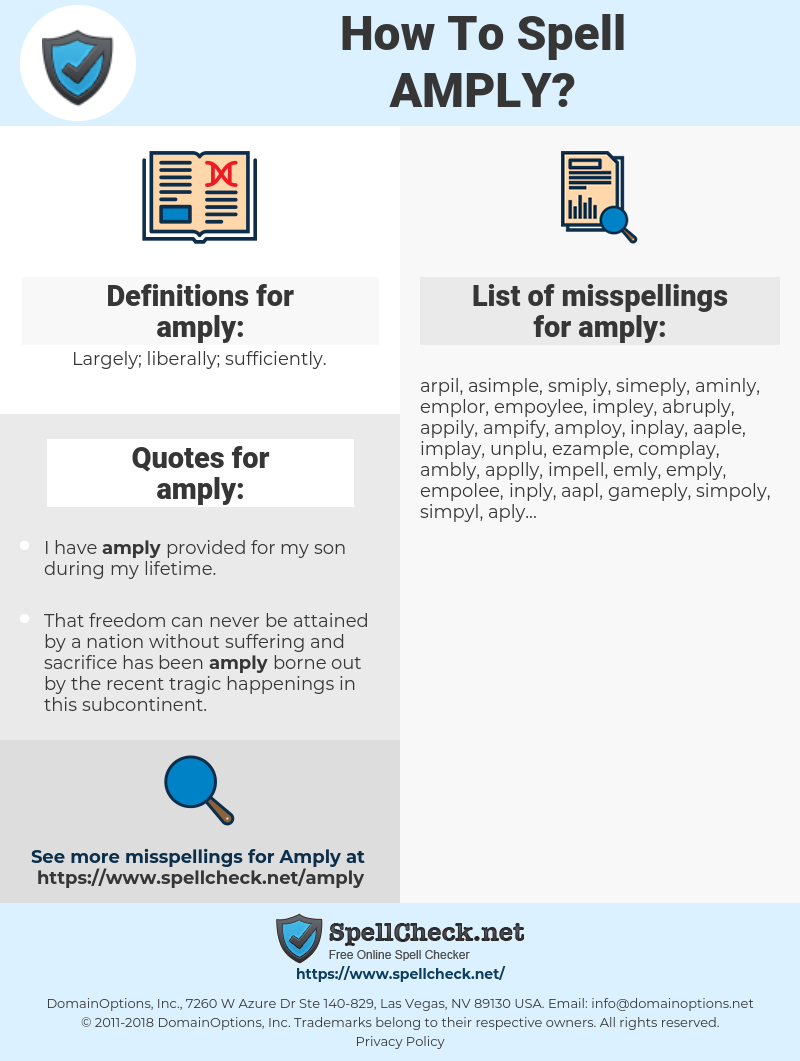 amply, spellcheck amply, how to spell amply, how do you spell amply, correct spelling for amply