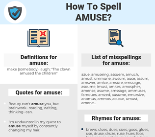 amuse, spellcheck amuse, how to spell amuse, how do you spell amuse, correct spelling for amuse