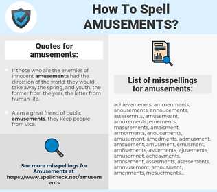 amusements, spellcheck amusements, how to spell amusements, how do you spell amusements, correct spelling for amusements