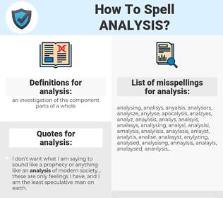 analysis, spellcheck analysis, how to spell analysis, how do you spell analysis, correct spelling for analysis
