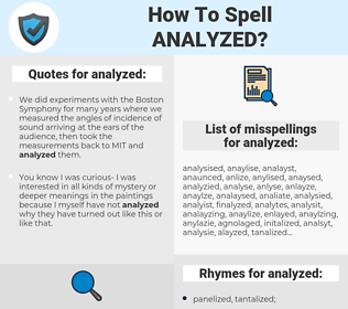 analyzed, spellcheck analyzed, how to spell analyzed, how do you spell analyzed, correct spelling for analyzed