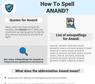 Anand, spellcheck Anand, how to spell Anand, how do you spell Anand, correct spelling for Anand