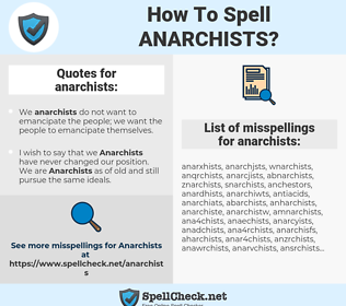 anarchists, spellcheck anarchists, how to spell anarchists, how do you spell anarchists, correct spelling for anarchists