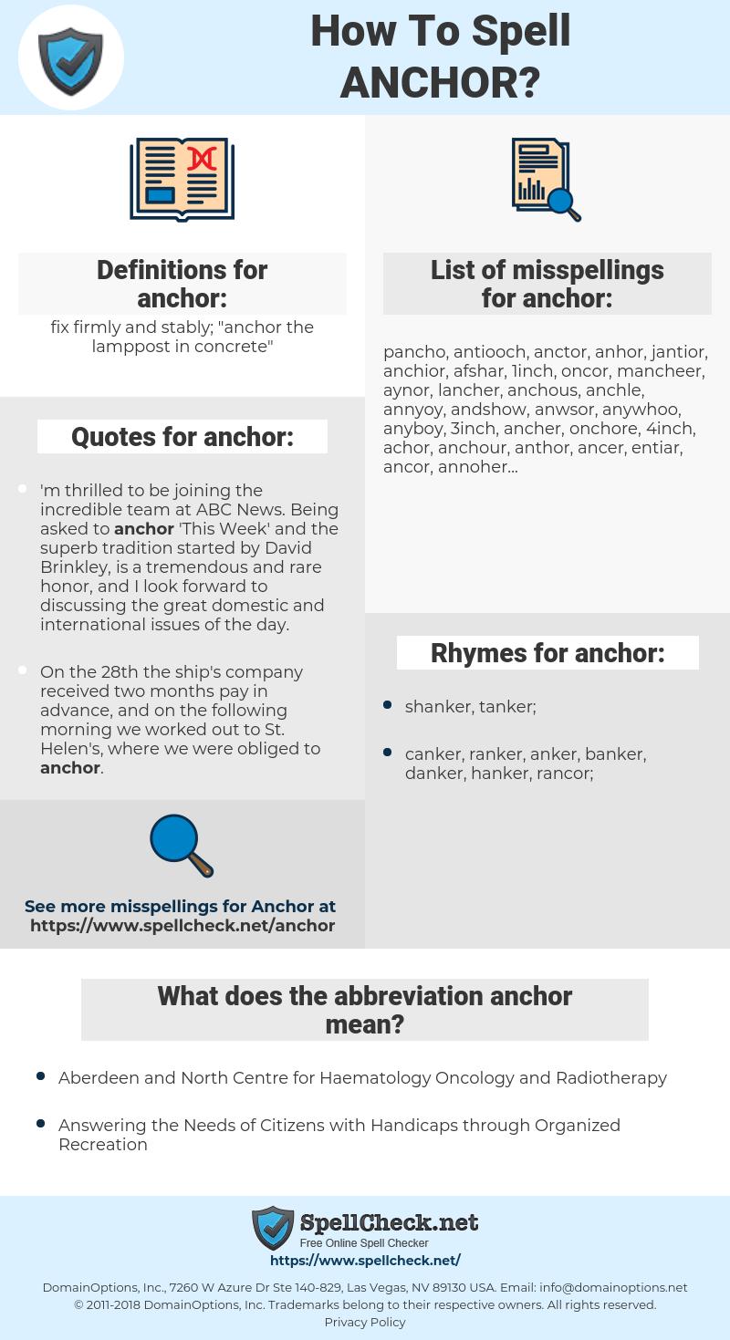 anchor, spellcheck anchor, how to spell anchor, how do you spell anchor, correct spelling for anchor