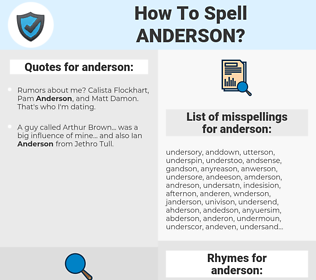 anderson, spellcheck anderson, how to spell anderson, how do you spell anderson, correct spelling for anderson