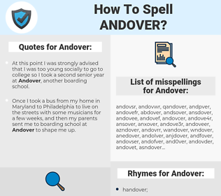 Andover, spellcheck Andover, how to spell Andover, how do you spell Andover, correct spelling for Andover