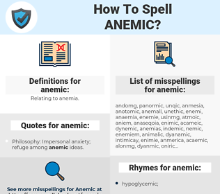 anemic, spellcheck anemic, how to spell anemic, how do you spell anemic, correct spelling for anemic