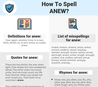 anew, spellcheck anew, how to spell anew, how do you spell anew, correct spelling for anew
