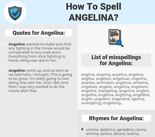 Angelina, spellcheck Angelina, how to spell Angelina, how do you spell Angelina, correct spelling for Angelina