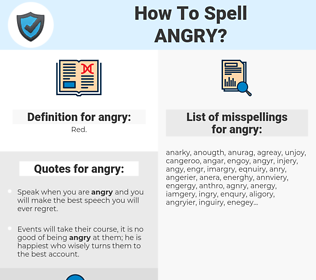 angry, spellcheck angry, how to spell angry, how do you spell angry, correct spelling for angry