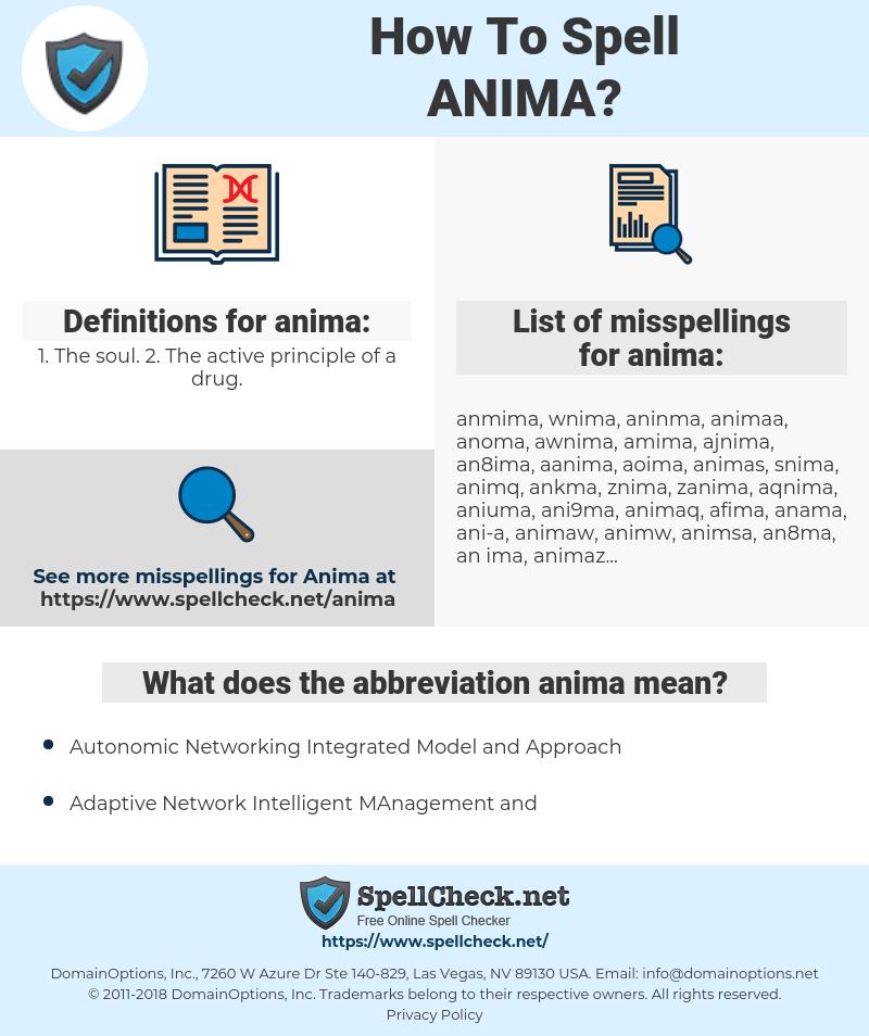 anima, spellcheck anima, how to spell anima, how do you spell anima, correct spelling for anima