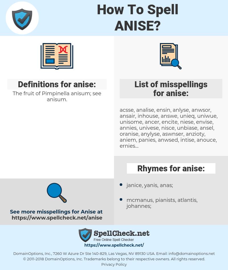 anise, spellcheck anise, how to spell anise, how do you spell anise, correct spelling for anise