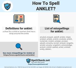 anklet, spellcheck anklet, how to spell anklet, how do you spell anklet, correct spelling for anklet