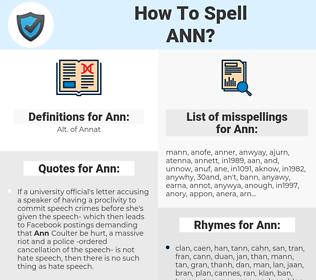 Ann, spellcheck Ann, how to spell Ann, how do you spell Ann, correct spelling for Ann