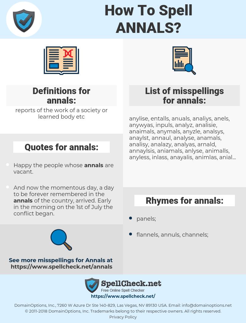 annals, spellcheck annals, how to spell annals, how do you spell annals, correct spelling for annals