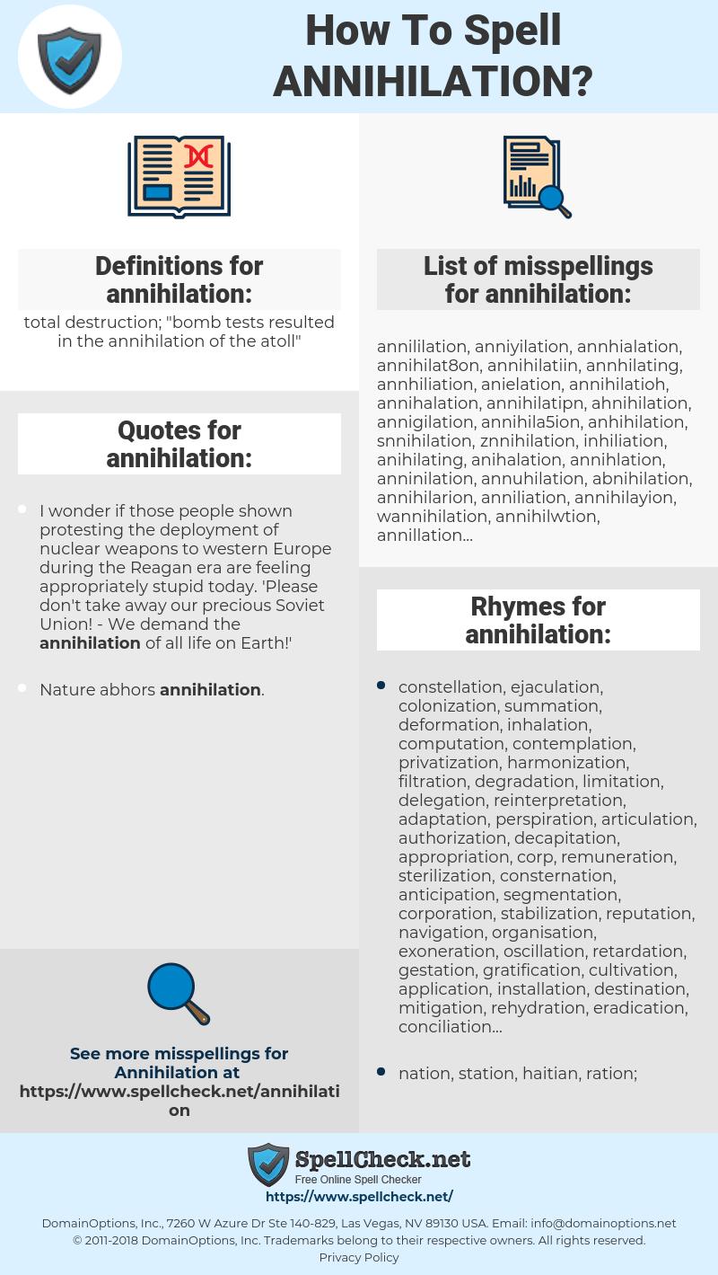 annihilation, spellcheck annihilation, how to spell annihilation, how do you spell annihilation, correct spelling for annihilation