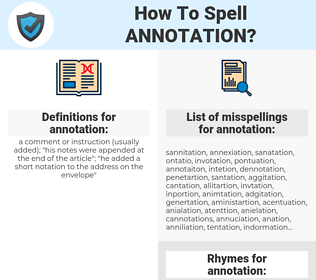 annotation, spellcheck annotation, how to spell annotation, how do you spell annotation, correct spelling for annotation