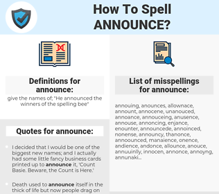announce, spellcheck announce, how to spell announce, how do you spell announce, correct spelling for announce