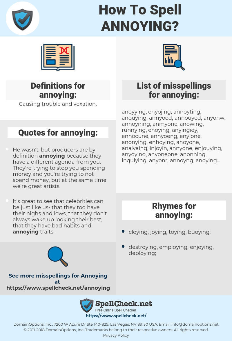 annoying, spellcheck annoying, how to spell annoying, how do you spell annoying, correct spelling for annoying