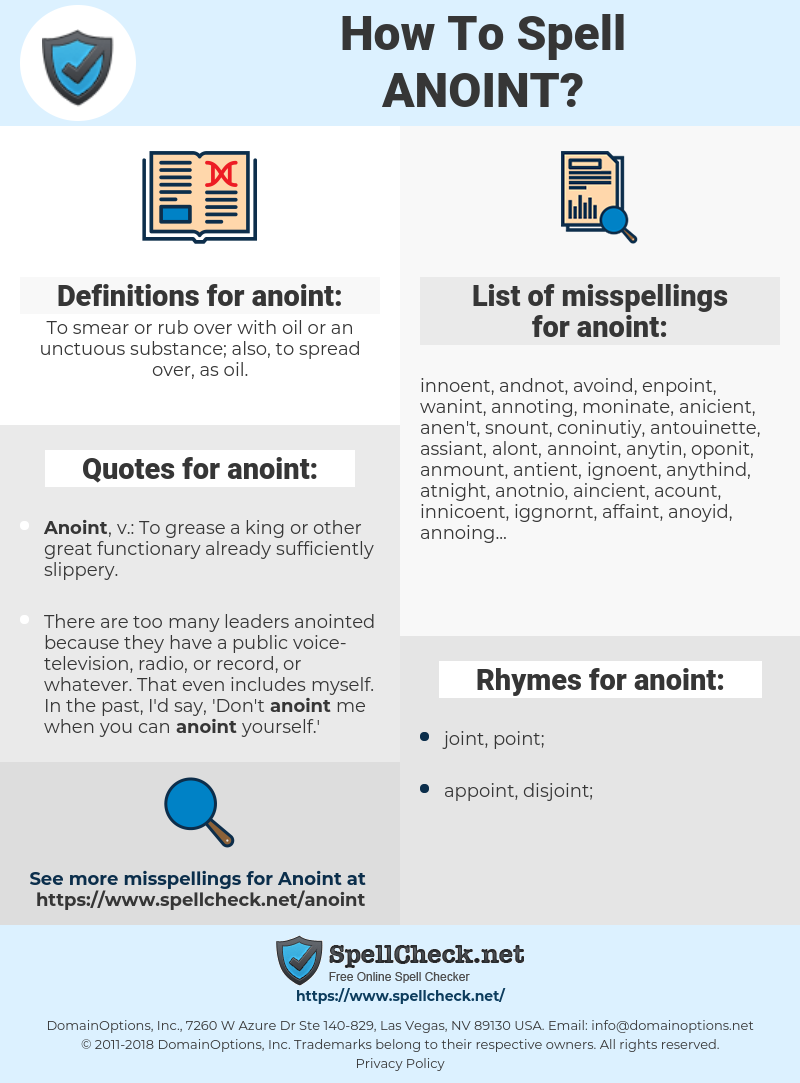 anoint, spellcheck anoint, how to spell anoint, how do you spell anoint, correct spelling for anoint