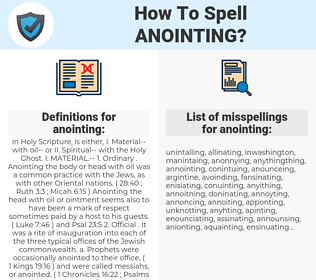 anointing, spellcheck anointing, how to spell anointing, how do you spell anointing, correct spelling for anointing
